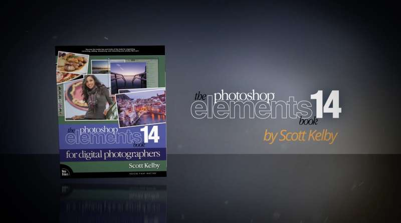 The Photoshop Elements 14 Book for Digital Photographers- By Scott Kelby